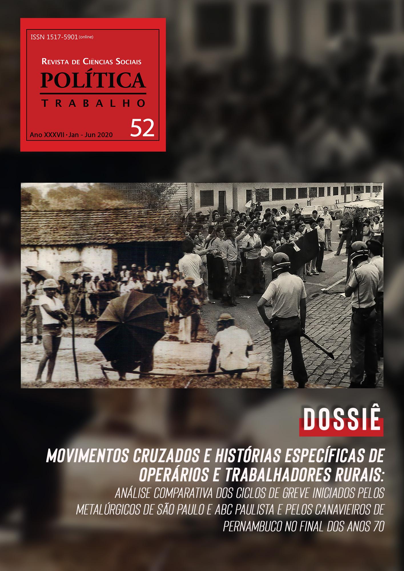 Visualizar n. 52: Movimentos cruzados e histórias específicas de operários e trabalhadores rurais: análise comparativa dos ciclos de greve iniciados pelos metalúrgicos de São Paulo e ABC paulista e pelos canavieiros de Pernambuco no final dos anos 70