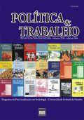 Visualizar REVISTA POLÍTICA & TRABALHO - EDIÇÃO 27-30