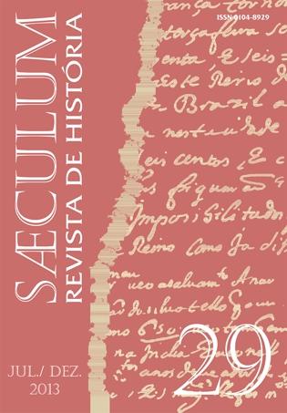 Visualizar Sæculum (n° 29 - jul./dez. 2013) - DOSSIÊ HISTÓRIA E HISTÓRIA ECONÔMICA