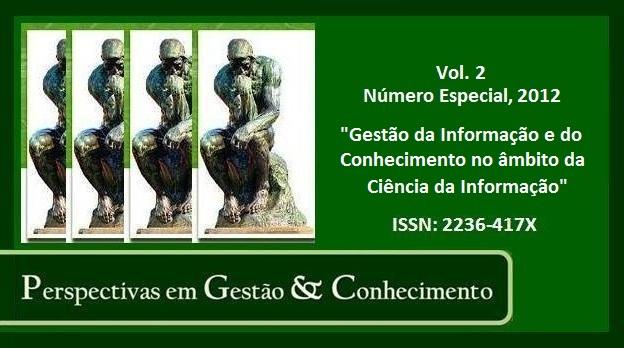 Visualizar Vol. 2, Número Especial (2012): Gestão da Informação e do Conhecimento no âmbito da Ciência da Informação