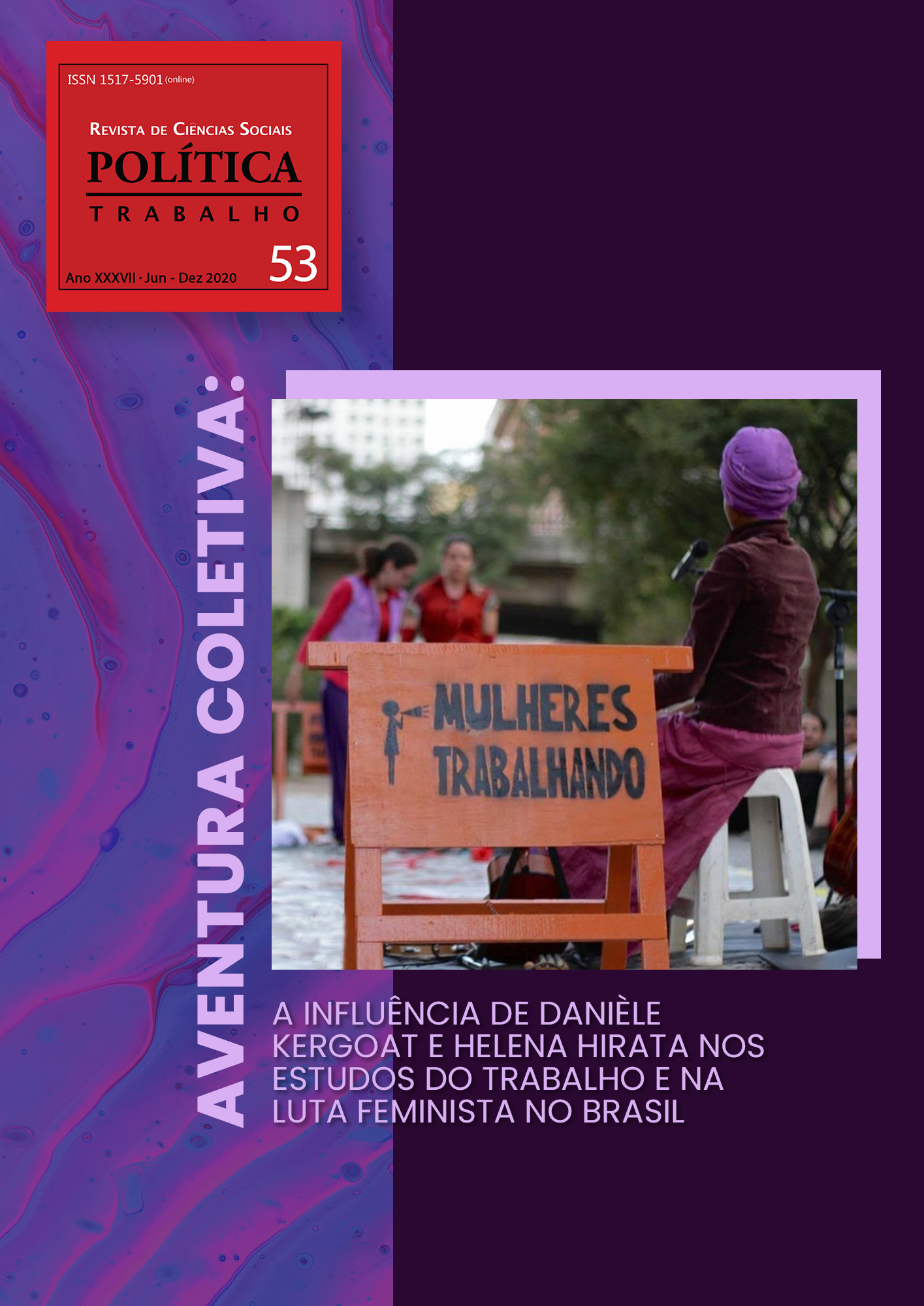 Visualizar n. 53: Aventura Coletiva: a influência de Danièle Kergoat e Helena Hirata nos estudos do trabalho e na luta feminista no Brasil