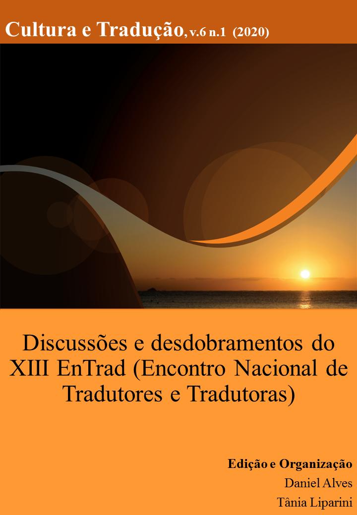 Visualizar v. 6 n. 1 (2020): Discussões e desdobramentos do XIII Encontro Nacional de Tradutores (EnTrad)
