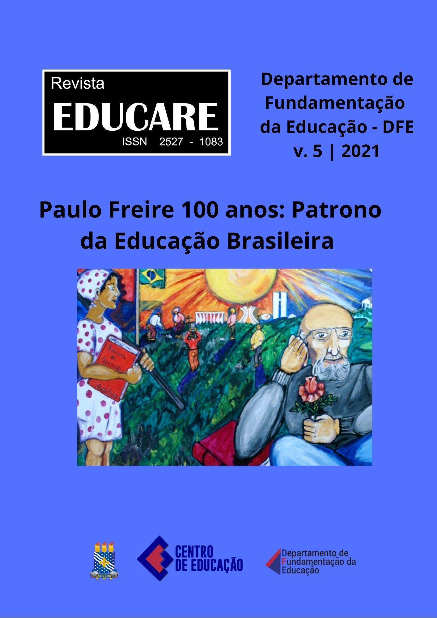 Visualizar PAULO FREIRE 100 ANOS: PATRONO DA EDUCAÇÃO BRASILEIRA -  v. 5 | Jan./Dez, 2021 | Publicação contínua