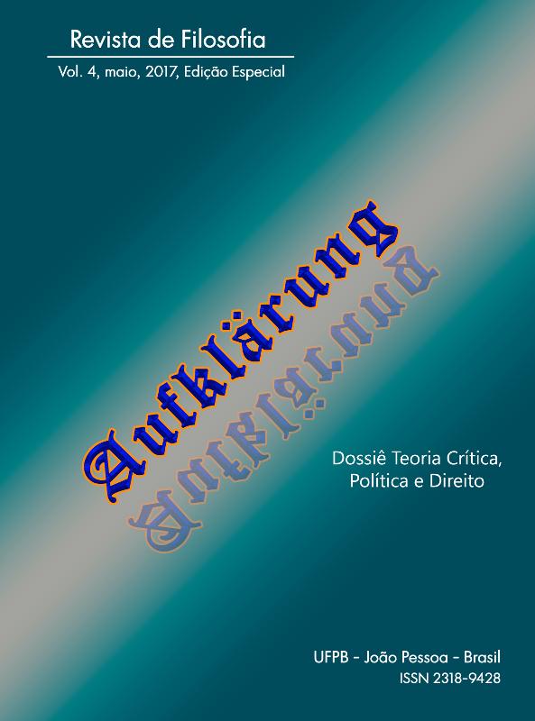 Revista Aufklärung. Dossiê Teoria Crítica, Política e Direito, v. 4, n. esp. (2017), Maio