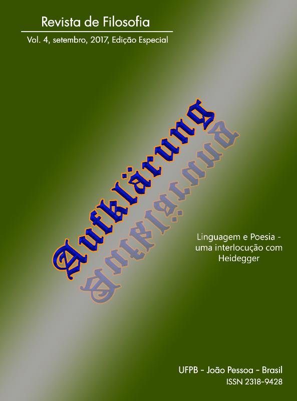 Revista Aufklärung. Linguagem e Poesia – Uma interlocução com Heidegger, Vol.4, n. esp. (2017), Setembro