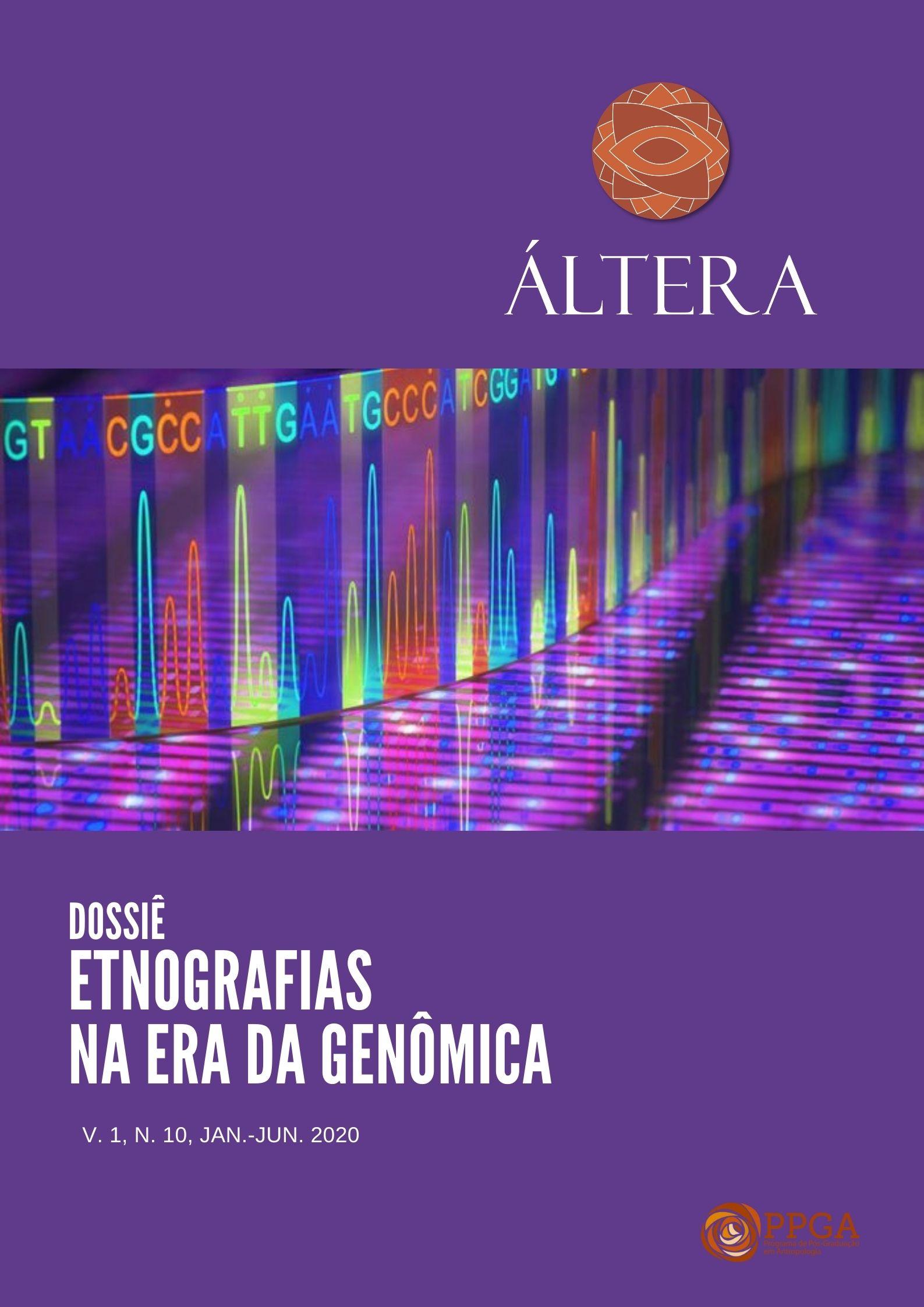 Visualizar v. 1 n. 10 (2020): Dossiê Etnografias na Era da Genômica